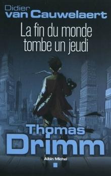 La Fin du monde tombe un jeudi (Thomas Drimm, #1)