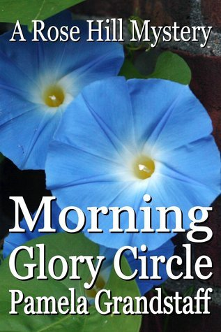 Morning Glory Circle (Rose Hill Mysteries #2)
