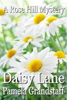 Daisy Lane (Rose Hill Mysteries #5)