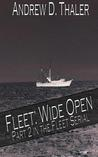 Fleet: Wide Open (Part 2 in the Fleet Serial)