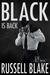 Black Is Back (Black, #2)