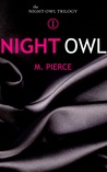 Night Owl by M. Pierce