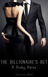 A Risky Raise (The Billionaire's Bet, #3)
