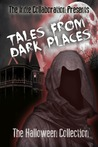 Tales From Dark Places: The Halloween Collection