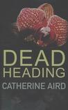 Dead Heading (Inspector Sloan #24)