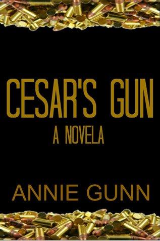 Cesar's Gun