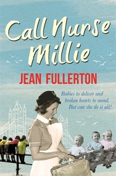 Call nurse millie by Jean Fullerton