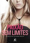 Download Paixo Sem Limites (Sem Limites, #1)
