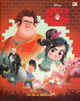 Wreck-It-Ralph: The Movie Storybook