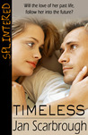 Timeless by Jan Scarbrough
