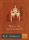 What Is The Church? (Crucial Questions, #17)