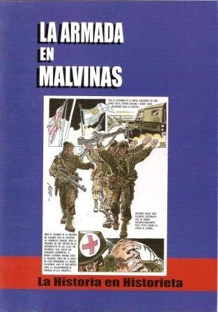 La Armada en Malvinas: La Historia en Historietas