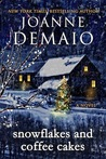 Snowflakes and Coffee Cakes by Joanne DeMaio