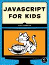 JavaScript for Kids - A Playful Introduction to Programming