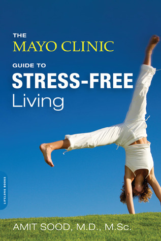 The Mayo Clinic Guide to Stress-Free Living EPUB