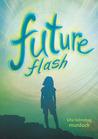 Future Flash by Kita Murdock