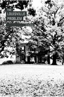 The Louisville Problem