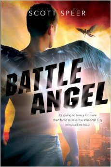 Battle Angel (Immortal City, #3)