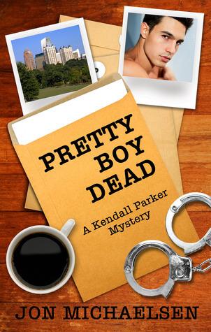 Pretty Boy Dead (a Kendall Parker Mystery - Book 1)