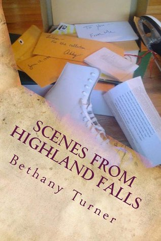 Scenes From Highland Falls (Abigail Phelps, #2)