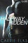 Halfway Hidden