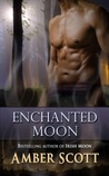 Enchanted Moon (Moon Magick, #2)