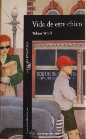 Ebook Vida de este chico by Tobias Wolff TXT!