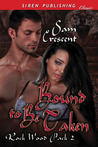 Bound to Be Taken (Rock Wood Pack #2)