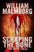 Scraping the Bone Ten Dark Tales by William Malmborg