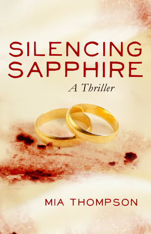 Silencing Sapphire (Stalking Sapphire, #2)