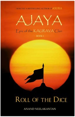 Ajaya (Epic of the Kaurava Clan, #1)