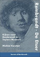 Rembrandt - De Etser (Secrets of Rembrandt 1)