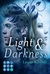 Light & Darkness by Laura Kneidl