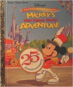 Mickey's Walt Disney World Adventure (Little Golden Book)