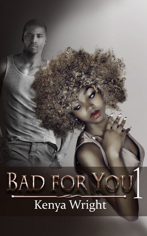 Bad for You 1 (Bad for You, #1)