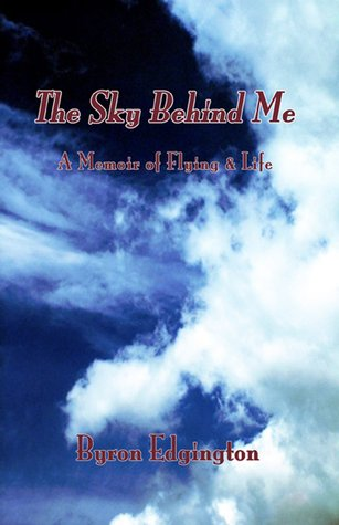 The Sky Behind Me: A Memoir of Flying & Life EPUB