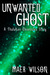 Unwanted Ghost (A Thulukan ...
