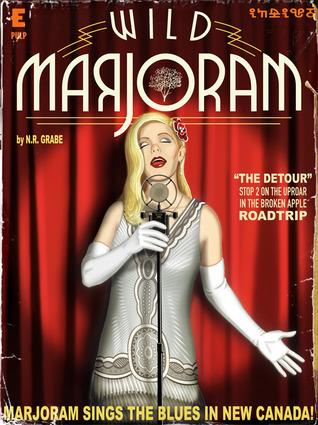 wild-marjoram-the-detour-stop-2-on-the-uproar-in-the-broken-apple-road-trip