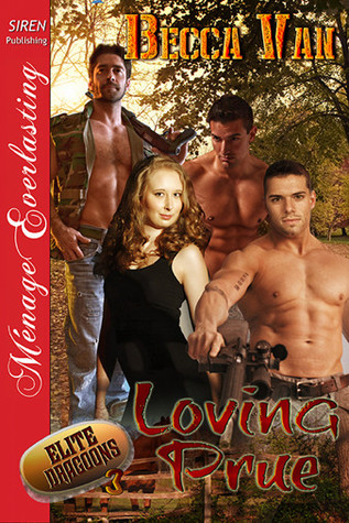 Loving Prue (Elite Dragoons, #3)