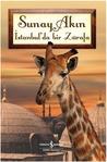 İstanbul'da Bir Zürafa by Sunay Akın