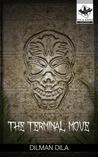 The Terminal Move