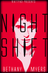 Night Shift by B.R.  Myers