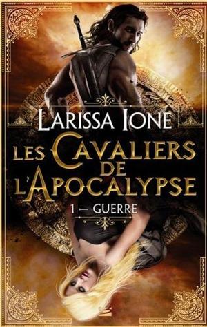 Guerre (Les Cavaliers de l'Apocalypse, #1)