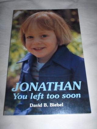 Jonathan: You Left Too Soon