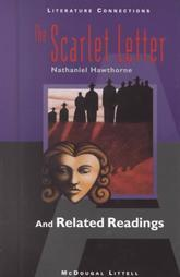 Literature Connections Sourcebook: The Scarlet Letter and Related Readings