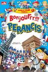 Bonjourrr!!! Perancis (World Tour Series, #2)