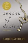 A Lesson in Desire (Season of Desire, #3)