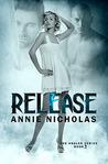 Release (Angler, #3)