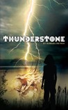 Thunderstone (Legacy in Legend #1)