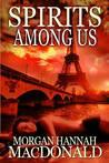 Spirits Among Us (The Spirits Trilogy #2)